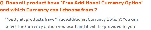 Does all product have Free Additional Currancy* Option